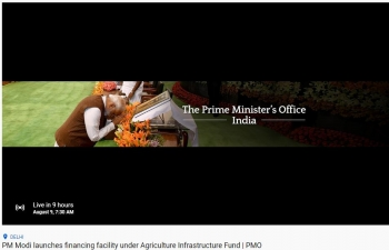 Hon'ble Prime Minister Narendra Modi launches financing facility under Agriculture Infrastructure Fund LIVE at 7.30AM Malta Time on 9 August