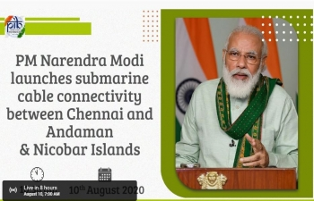Hon'ble PM Narendra Modi launches submarine cable connectivity between Chennai and Andaman & Nicobar Islands on 10 Aug watch LIVE Malta time 7AM