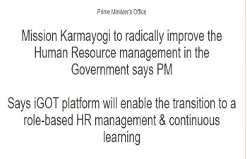 Mission Karmayogi to radically improve the Human Resource management in the Government says Hon'ble PM