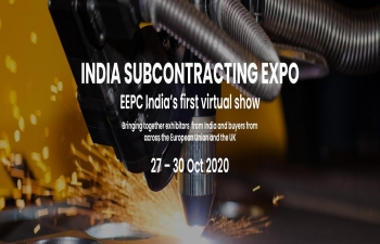 """India Subcontracting Expo"" from 27-30 October 2020"